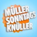 Müller: Sonntagsknüller am 23.08.15