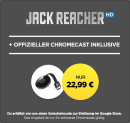 Wuaki.tv: Google Chromecast + Jack Reacher (HD) für 22,99€