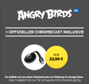 Wuaki.tv: Google Chromecast + Angry Birds (HD) für 21,99€