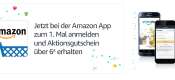 Amazon.de: Jetzt bei der Amazon App zum ersten Mal anmelden und Aktionsgutschein über 5€ erhalten (nur für Prime Mitglieder)