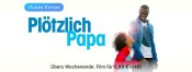 iTunes: Angebote am Wochenende – Plötzlich Papa für 6,99€