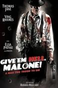 Videociety.de:  Give 'em Hell Malone kostenlos ausleihen