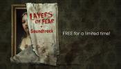 HumbleBundle.com: Layers of Fear + Soundtrack (Steam Key GRATIS)