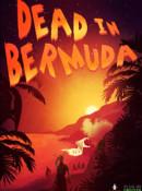 Origin.com: EA verschenkt Spiel – Dead in Bermuda kostenlos