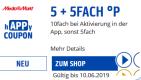 MediaMarkt.de: 10-fach PB-Punkte (~ 5% Rabatt) in der PB-APP bis ein schliesslich 10.06.19