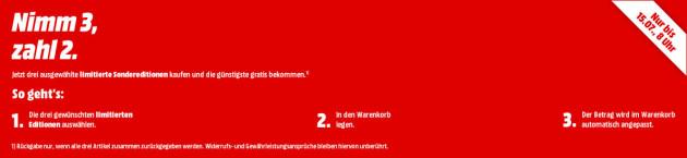 MediaMarkt.de: Nimm 3, zahl 2 Aktion auf limitierte Sondereditionen VSK-FREI (Bis 15.07.19 – 8 Uhr)