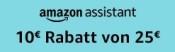 Amazon.de PRIME: Amazon Assistant installieren und 10€ Rabatt bei Einkauf ab 25€ MBW bekommen