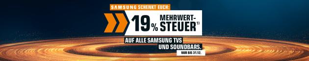 Saturn.de: SAMSUNG schenkt 19 % MwSt. auf alle Samsung TVs und Soundbars (bis 31.12.19)