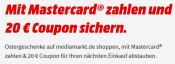 MediaMarkt.de: Mit Mastercard zahlen (MBW 50€) und einen 20€ Coupon auf den nächsten Einkauf sichern.