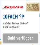 [Vorankündigung] MediaMarkt.de: 10fach Payback Punkte nur am 05. Mai!