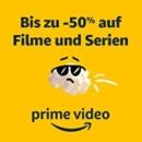 Amazon Prime Video: Bis zu -50% auf Filme und Serien